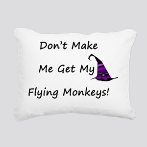 Dont Make Me Get My Flyi Rectangular Canvas Pillow