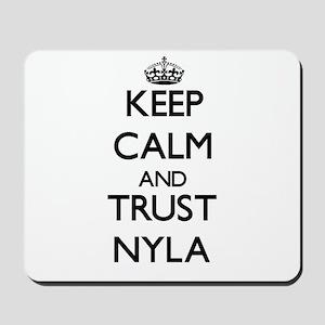 Keep Calm and trust Nyla Mousepad