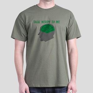 TALK NERDY TO ME SHIRT, talk Dark T-Shirt