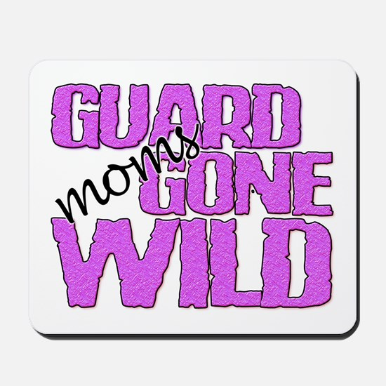 Guard Moms Gone Wild Mousepad