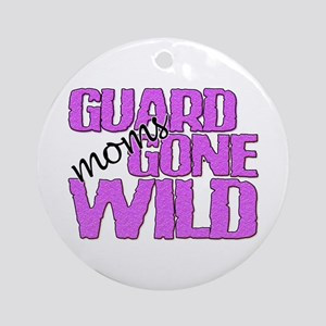 Guard Moms Gone Wild Ornament (Round)