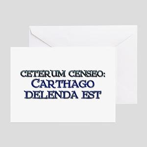 """""""Ceterum Censeo: Carthago"""" Greeting Cards"""