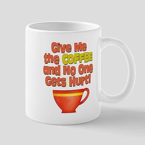 Give me the Coffee Mug