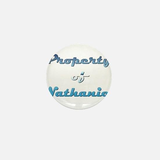 Property Of Nathaniel Male Mini Button