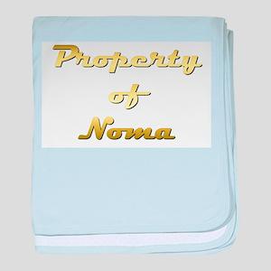 Property Of Noma Female baby blanket