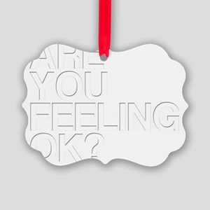 Are You OK? Funny, Blurry Picture Ornament