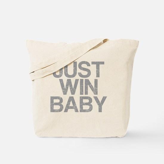 JUST WIN BABY, Vintage, Tote Bag