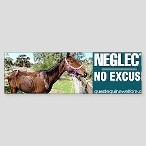 Horse Neglect - No Excuse Sticker (Bumper)