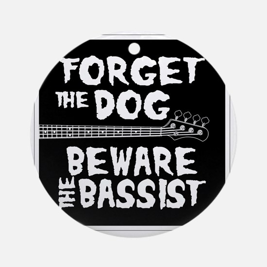 Beware the Bassist Round Ornament