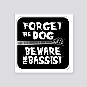 "Beware the Bassist Square Sticker 3"" x 3"""