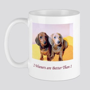 Two Wieners Are Better Than O Mug