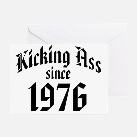 Kicking Ass Since 1976 Greeting Card