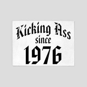 Kicking Ass Since 1976 5'x7'Area Rug