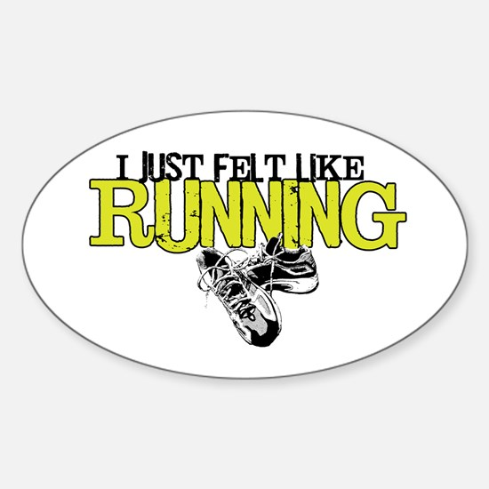 Felt Like Running Oval Decal