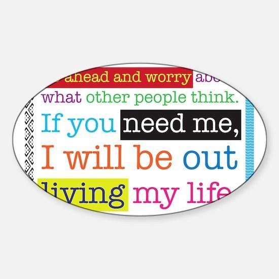 Live My Life Sticker (Oval)
