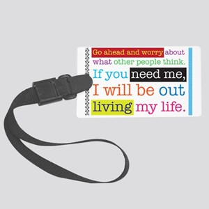 Live My Life Large Luggage Tag