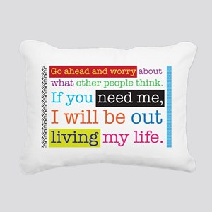 Live My Life Rectangular Canvas Pillow