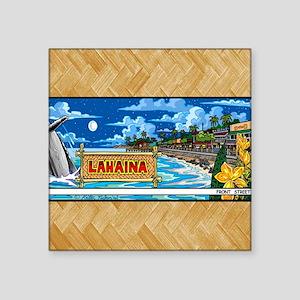 "Lahaina, Mauis Famous Front Square Sticker 3"" x 3"""