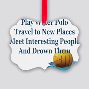 Play Water Polo Drown Em Blue Bal Picture Ornament