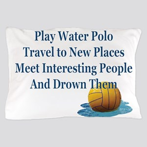 Play Water Polo Drown Em Blue Ball Pud Pillow Case