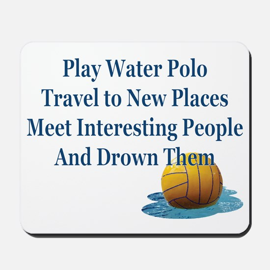 Play Water Polo Drown Em Blue Ball Puddl Mousepad