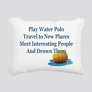 Play Water Polo Drown Em Rectangular Canvas Pillow