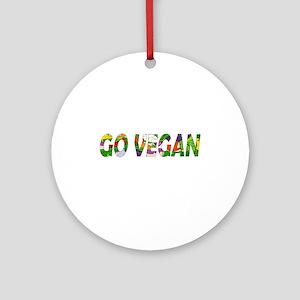 Go vegan Round Ornament