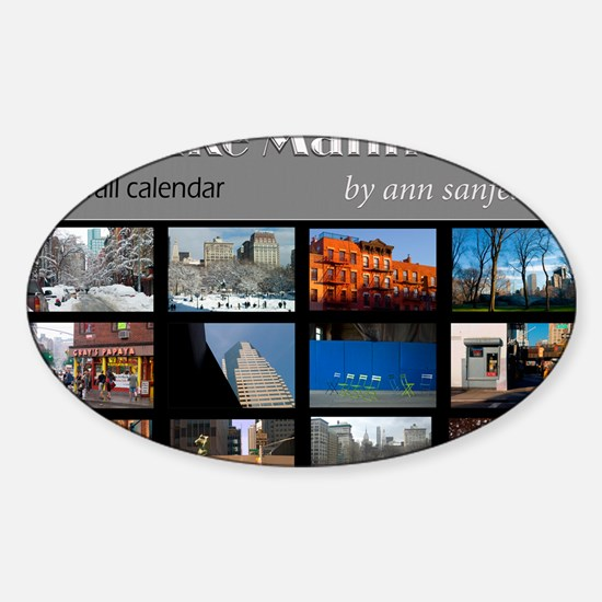 Ill take Manhattan - New York scene Sticker (Oval)