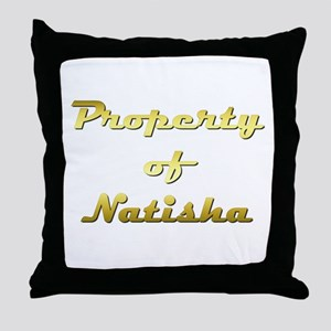 Property Of Natisha Female Throw Pillow
