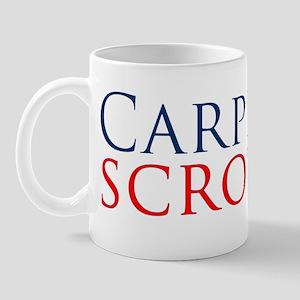 CarpeScrotumBumperSticker Mug