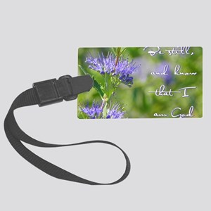 Be still Large Luggage Tag