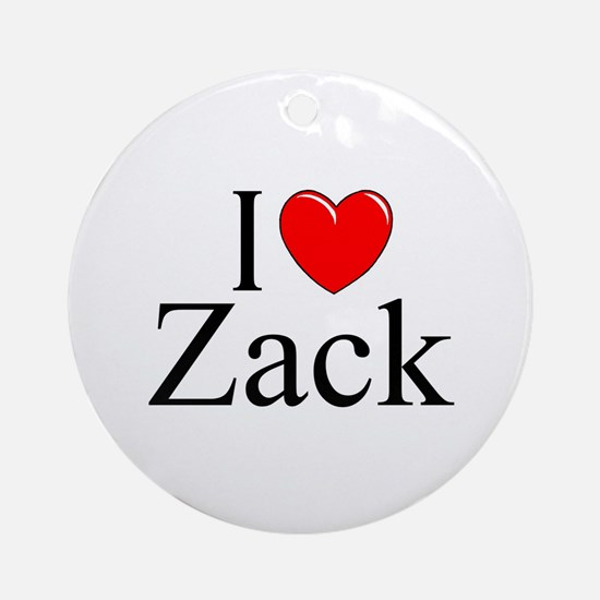 """I Love (Heart) Zack"" Ornament (Round)"