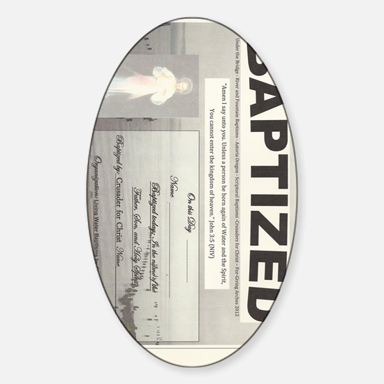 Baptized who is permitted to baptiz Sticker (Oval)