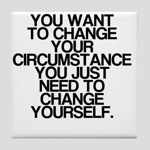 Inspiring, Change Yourself, Tile Coaster