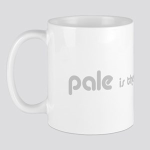 Pale is the new Tan Mug