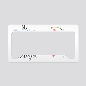 My Stepmother An Angel - License Plate Holder
