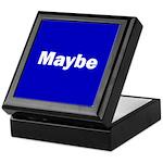Maybe Keepsake Box