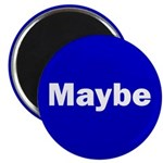 Maybe Magnet