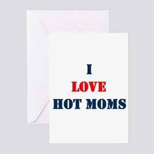 I LOVE HOT MOMS Greeting Cards (Pk of 10)