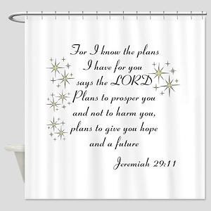 Jeremiah 29 Shower Curtain