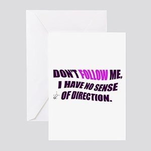 DON'T FOLLOW ME Greeting Cards (Pk of 10)