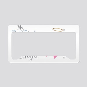 My Best Friend An Angel - License Plate Holder