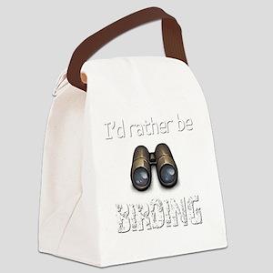 Id Rather Be Birding Birder T-Shi Canvas Lunch Bag