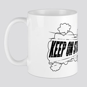 Keep on Streakin Mug
