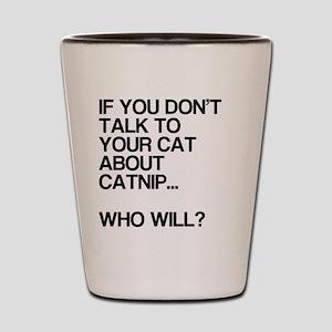 Funny, Catnip, Shot Glass