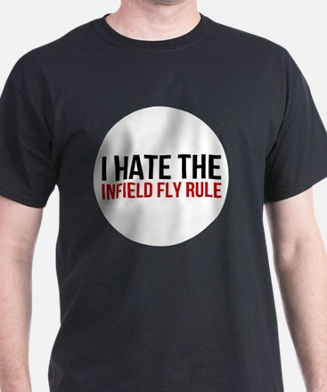 I Hate The Infield Fly Rule T-Shirt