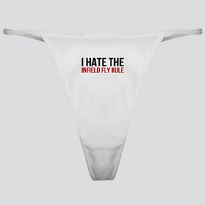 I Hate The Infield Fly Rule Classic Thong