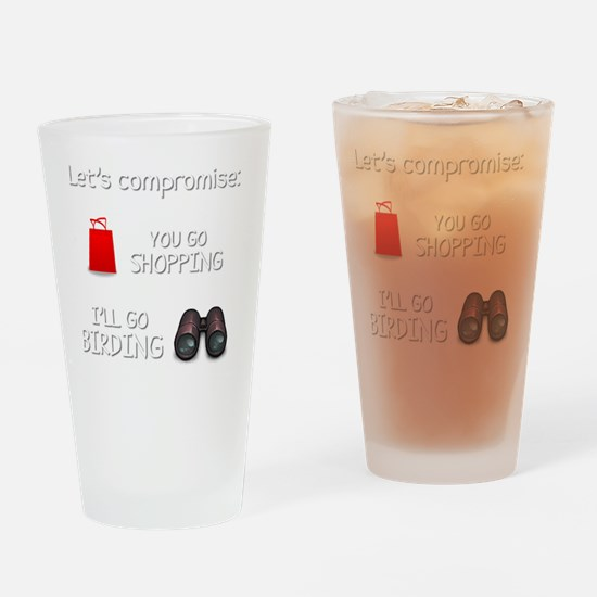 Lets Compromise: You Go Shopping Il Drinking Glass