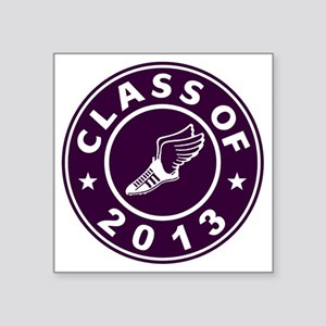 "Class Of 2013 Track Square Sticker 3"" x 3"""