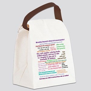Random Acts Of Kindness Canvas Lunch Bag